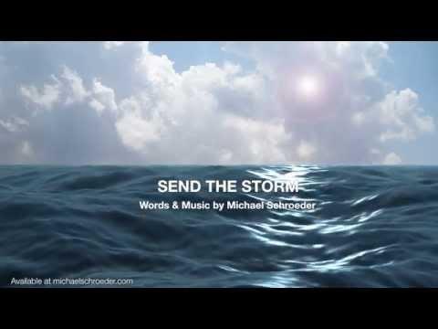 MICHAEL SCHROEDER - SEND THE STORM