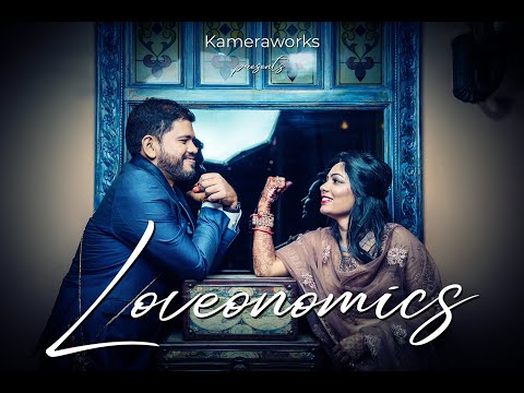 Loveonomics | Preeti & Kapil Wedding Film | Kameraworks