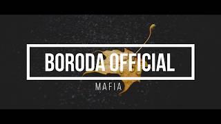 Mafia Music 2018 - Boroda OFFICIAL