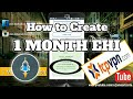 How to Create 1 MONTH Ehi File