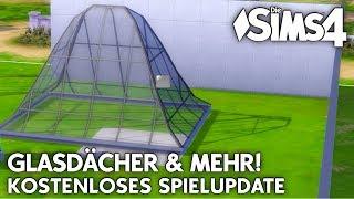 Glasdächer in Die Sims 4 & mehr   Kostenloses Spielupdate!