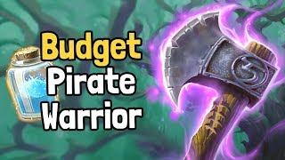 Budget Pirate Warrior Deck Guide (Witchwood) - Hearthstone