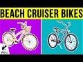 10 Best Beach Cruiser Bikes 2019