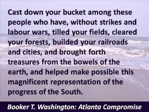 Booker T. Washington - Atlanta Compromise Speech - Cast down your bucket - Hear the Full Text