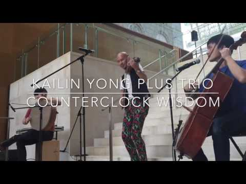 Counterclock Wisdom - Kailin Yong PLUS Trio @ National Gallery Singapore