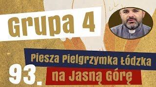 4. grupa Pieszej Pielgrzymki Łódzkiej - prezentuje ks. Paweł Bogusz