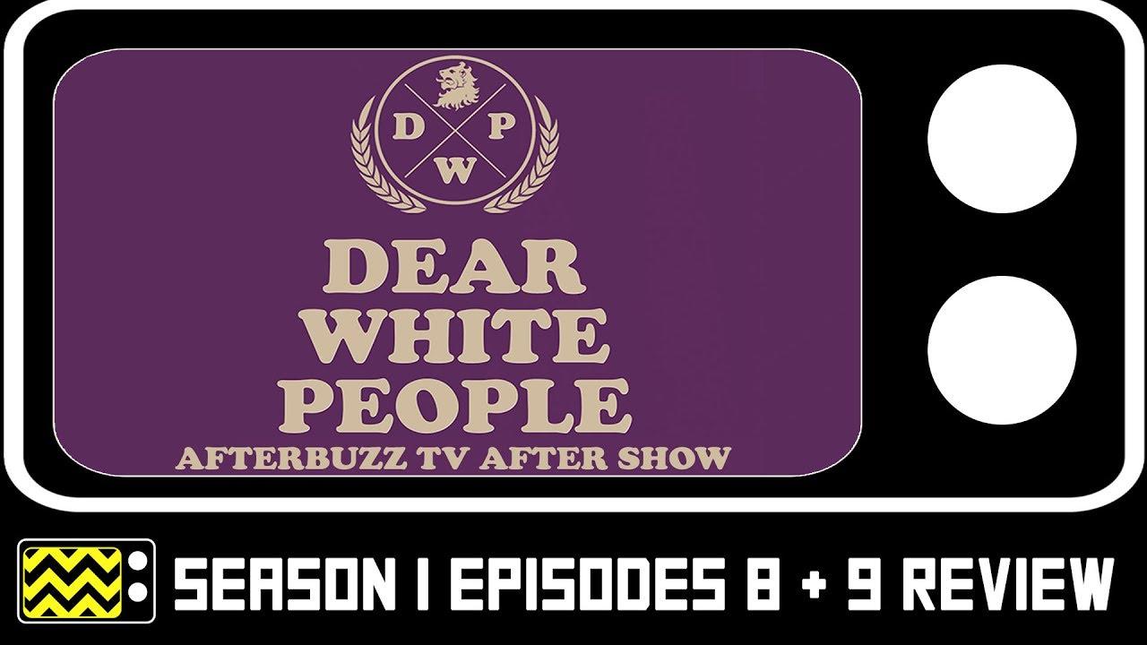 Download Dear White People Season 1 Episodes 8 & 9 Review w/ Jemar Michael   AfterBuzz TV