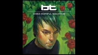 These Hopeful Machines (Full Continuous Mix) by BT