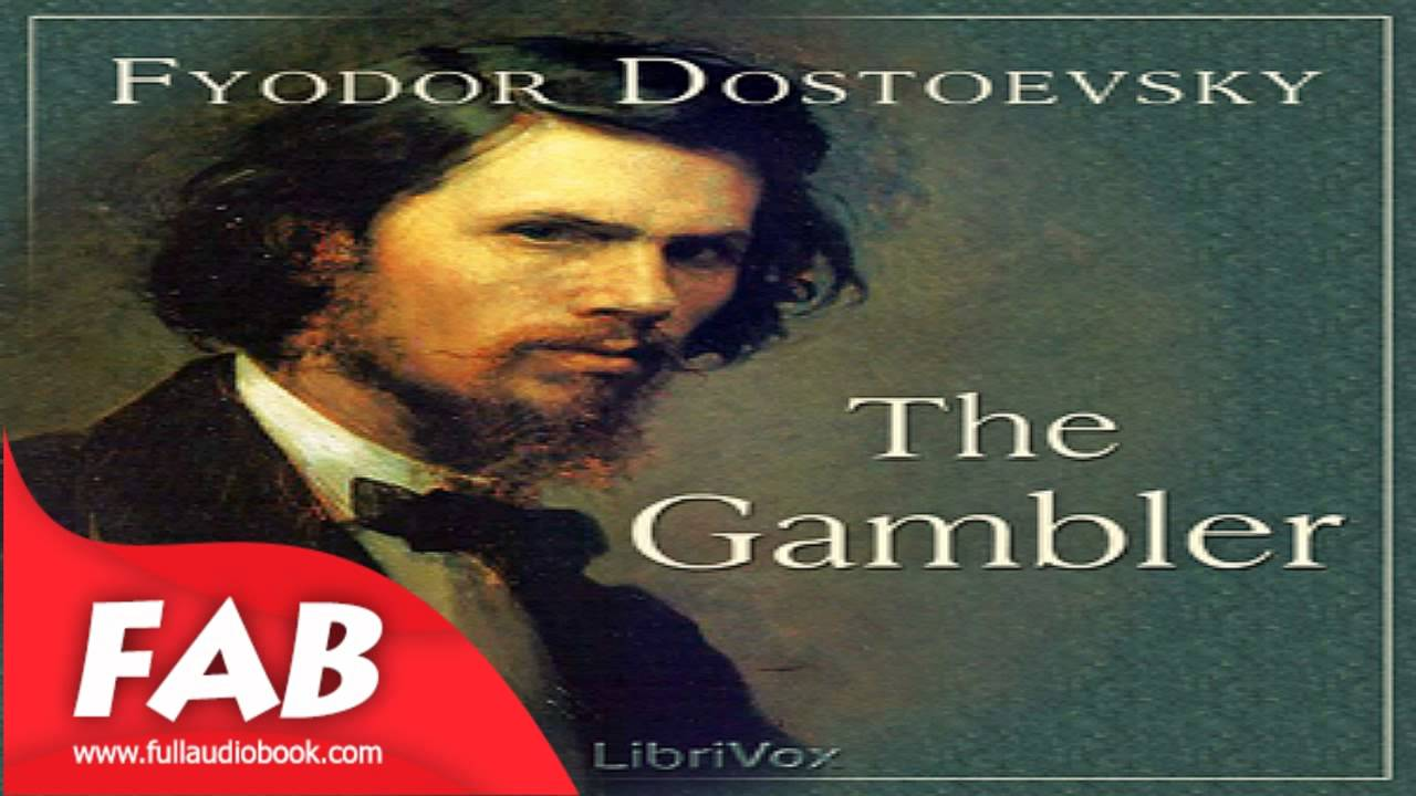 the gambler dostoyevsky essay The the gambler community note includes chapter-by-chapter summary and  analysis, character list, theme list, historical context, author biography and  quizzes.