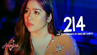 214 (Live Performance) | Angeline Quinto