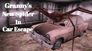 Granny's New Spider In Car Escape