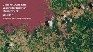 NASA ARSET: Monitoring Storms, Floods, and Landslides, Session 4/4