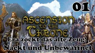 Ascension to the Throne - #01 Nackt und unbewaffnet (Lets Play deutsch)