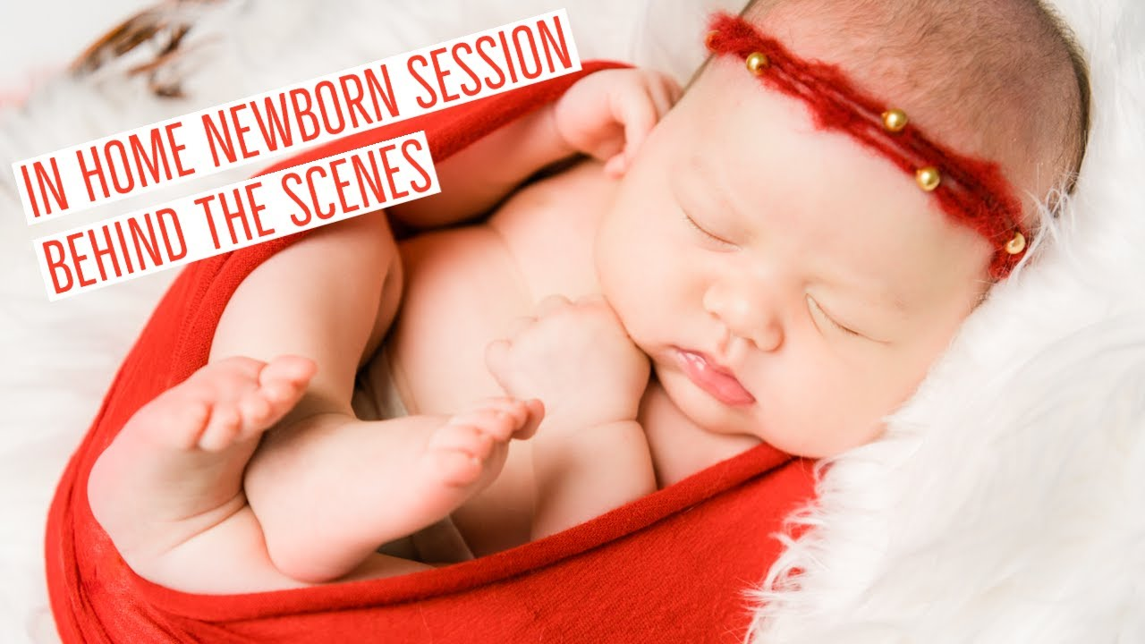 In-Home Newborn Session - Behind The Scenes
