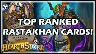 TOP RANKED RASTAKHAN CARDS! - Rastakhan's Rumble Hearthstone