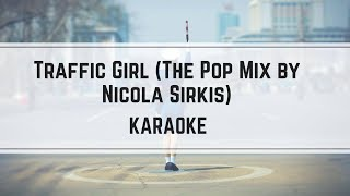 Indochine - Traffic Girl (The Pop Mix by Nicola Sirkis) [karaoké]