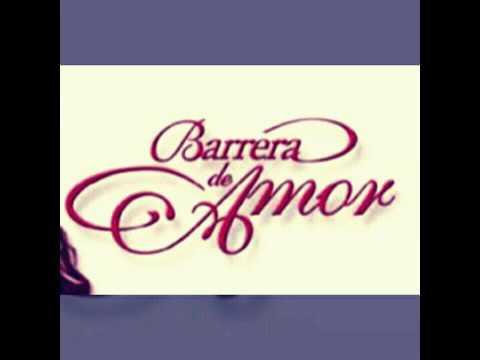 Barrera De Amor ~ Soundtrack Tras El Secreto