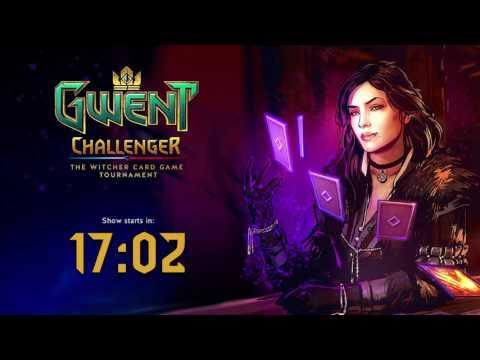 [EN] GWENT Challenger Tournament - $100 000! (part 1)