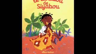 Le doudou de Siyabou - Editions Nathan