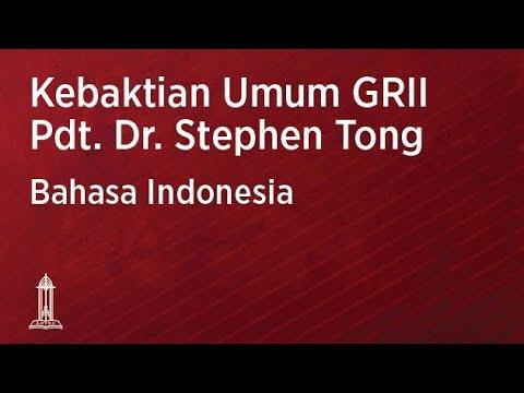 Kebaktian Umum GRII Pusat - Pdt. Dr. Stephen Tong   17 Januari 2021