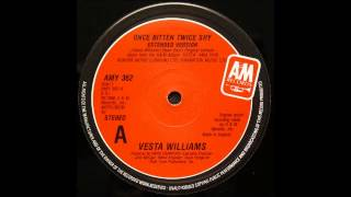VESTA WILLIAMS - Once Bitten Twice Shy (12