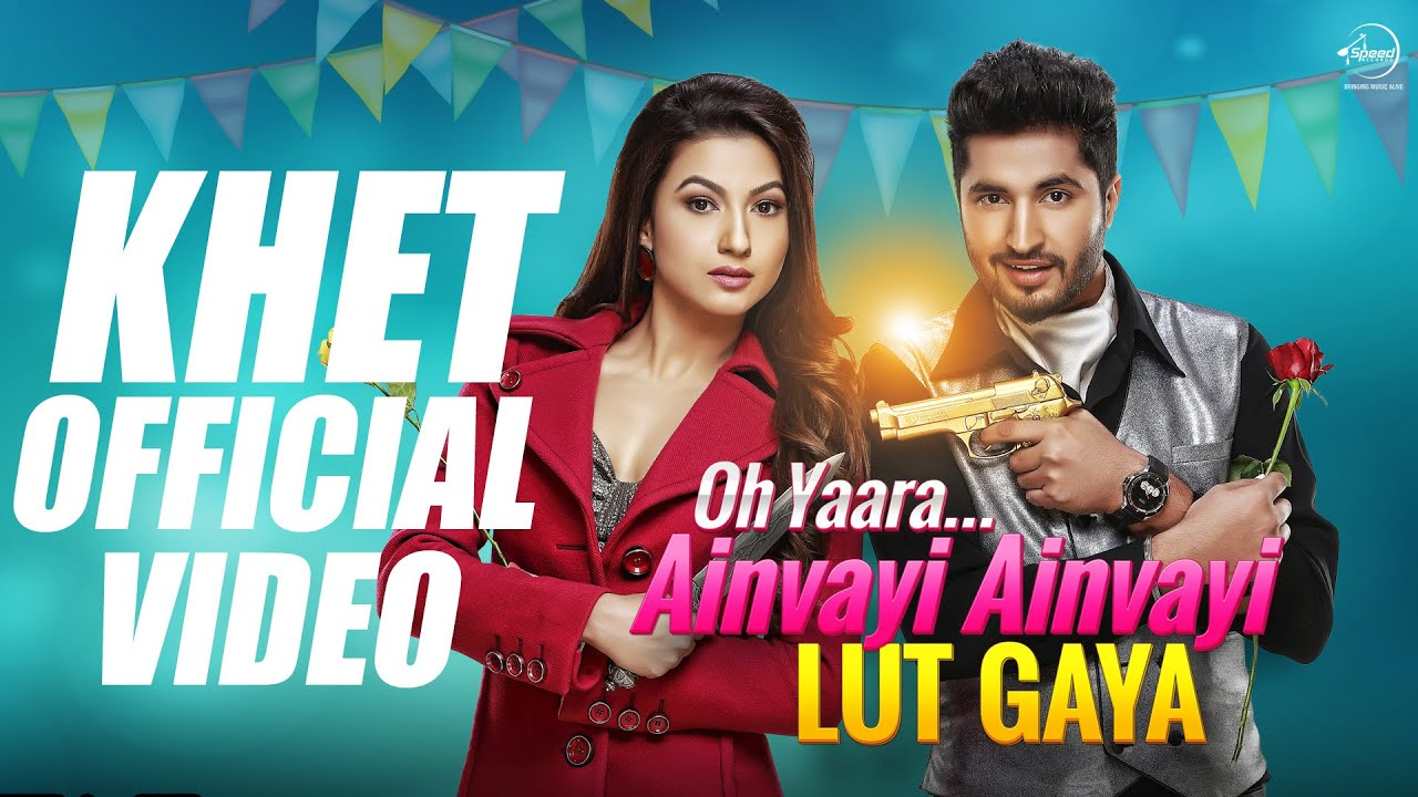 o yaara ainvayi ainvayi lut gaya full movie