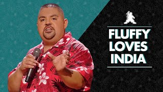 Fluffy Loves India | Gabriel Iglesias