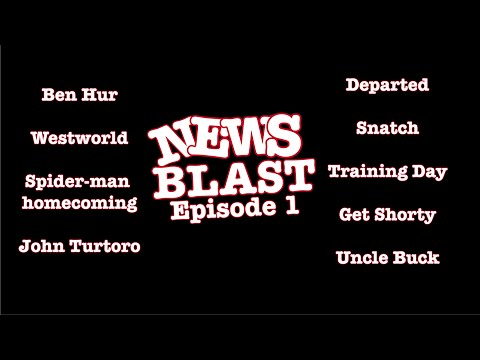 News Blast Episode 1 - Ben Huh? Departed, Westworld, Sony's Troubles and more