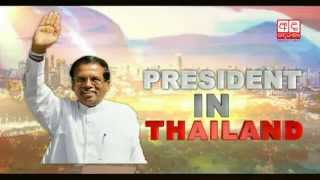 President receives warm welcome in Thailand
