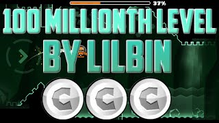 100 MILLIONTH LEVEL!? ALL COINS! Geometry Dash 2.0