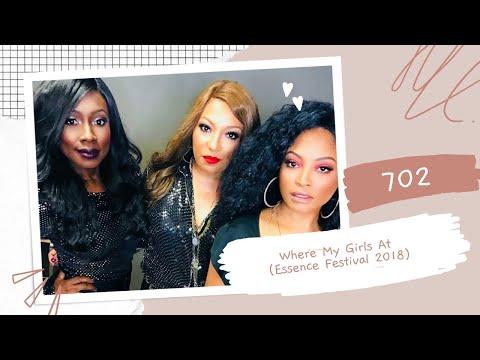 702 - Where My Girls At (Essence Festival 2018)