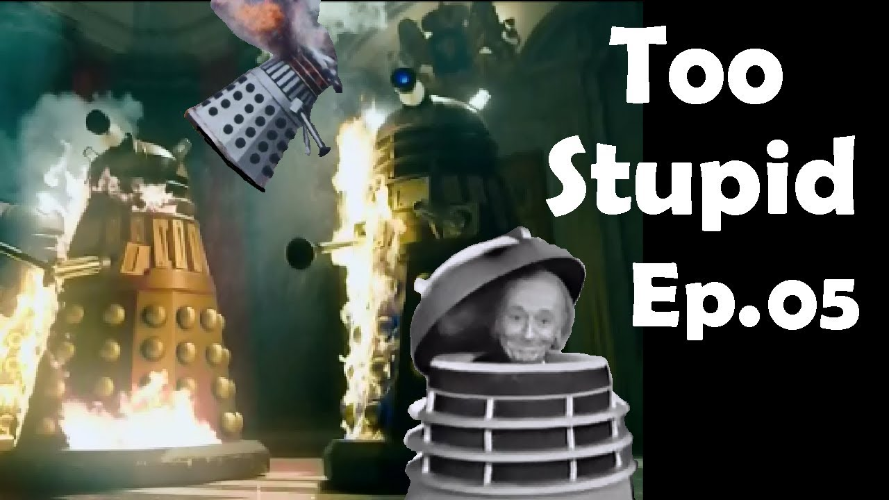 Advanced Sci-fi Civilisations Too Stupid To Really Exist Ep.05 - The Daleks