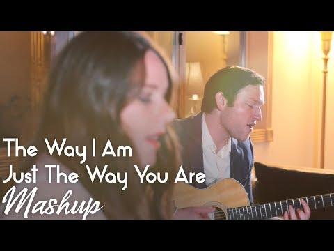 The Way I Am / Just The Way You Are (Ingrid M + Billy Joel) MASHUP by Rick Hale and Courtney King mp3