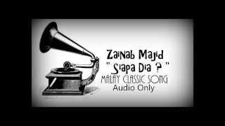 Siapa Dia by Zainab Majid 1960