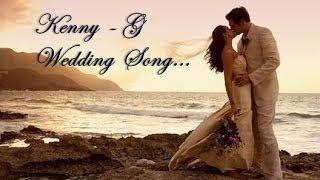 Kenny G - The Wedding Song