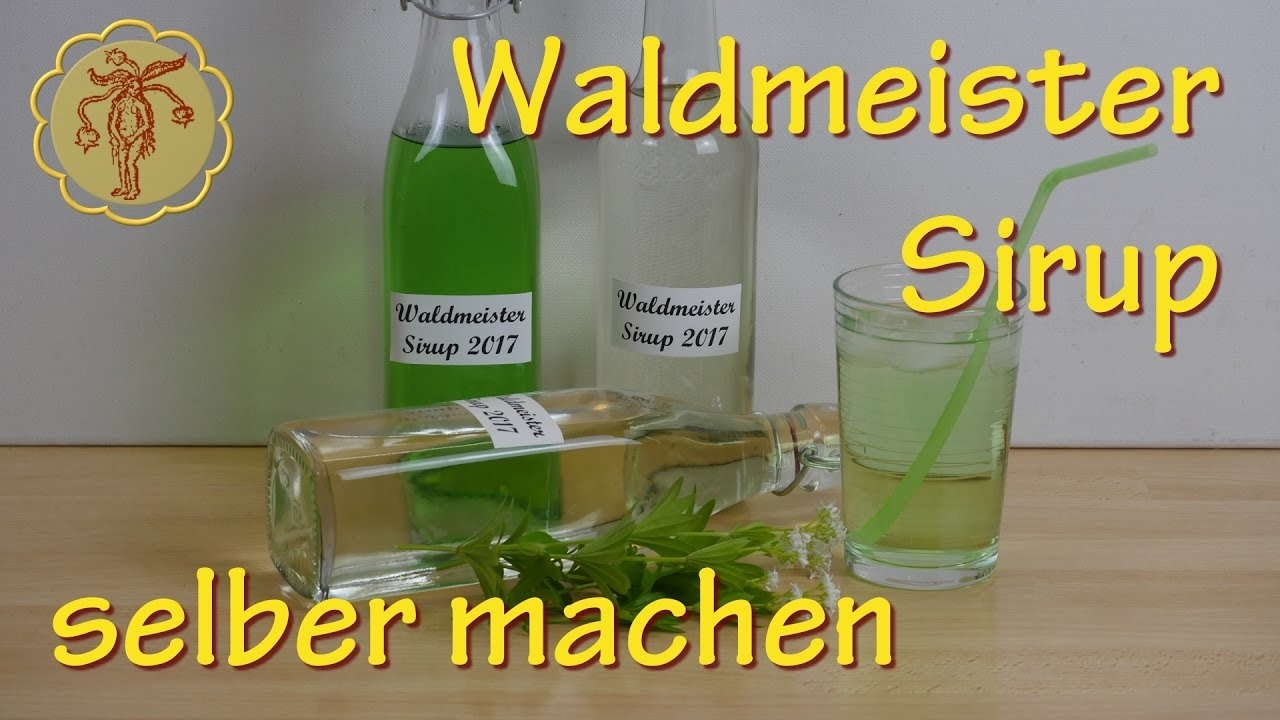 waldmeister sirup selber machen youtube. Black Bedroom Furniture Sets. Home Design Ideas