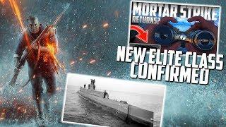 ELITE CLASS CONFIRMED + SUBMARINES? | Battlefield 1 Turning Tides DLC Information