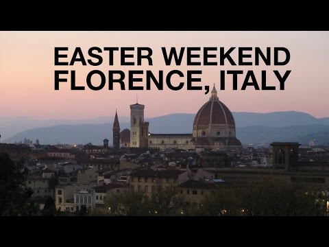 Easter Weekend in Florence, Italy