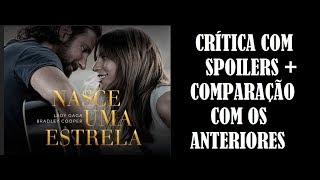 NASCE UMA ESTRELA + COMPARAÇÕES COM OS ANTERIORES I CRÍTICA COM SPOILERS