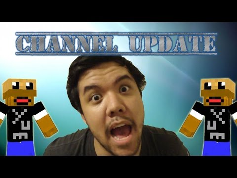 Channel Update [9-16-14] Ominous Update is Ominous