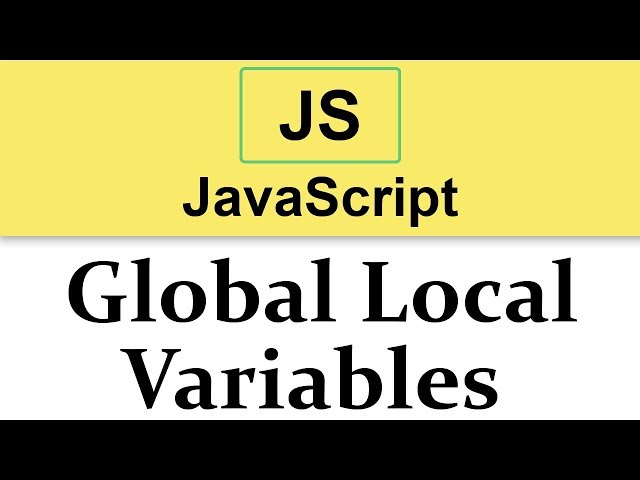 #15 JavaScript Tutorial   Scope of Variables   Global vs Local