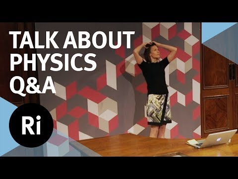 Q&A - We Need to Talk About Physics - with Helen Czerski