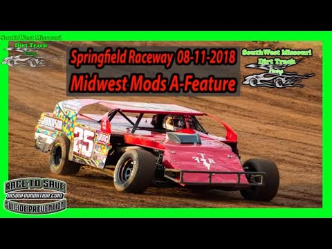 Midwest Mods - A-Feature - Springfield Raceway 08-11-2018