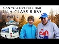 Ask Us Anything Part 2: Can You Live Full Time In A Class B RV?