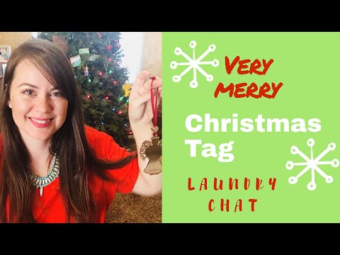 Very Merry Christmas Tag || Laundry Chat || Favorite Christmas Memories