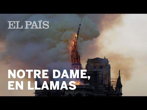 Grave INCENDIO en la Catedral de NOTRE DAME en París