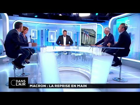Macron : la reprise en main #cdanslair 24.06.2017
