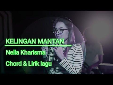 Kelingan mantan - Nella Kharisma [Chord & Lirik]
