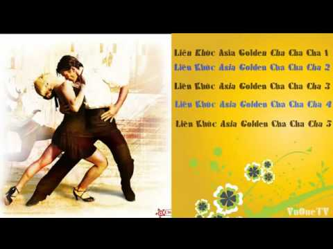 Liên Khúc Nhạc Vàng Hải Ngoại Hay Nhất   Liên Khúc Asia Golden Cha Cha Cha Không Lời