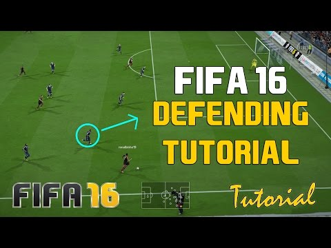 Fifa 16 Defending Tutorial - How to Defend Effectively  (In-Depth Guide to Defending)